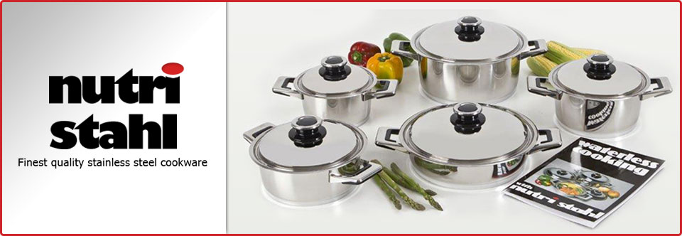 Nutri Stahl Cookware - Suppliers of Waterless and stainless Steel cookware in Western Cape, Cape Town
